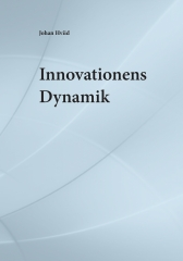 Johan Hviid, Innovationens Dynamik